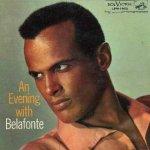 An Evening With Belafonte - Harry Belafonte