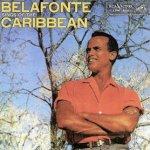 Belafonte Sings Of The Caribbean - Harry Belafonte