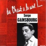 Du chant a la une! - Serge Gainsbourg