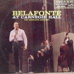 Belafonte At Carnegie Hall - Harry Belafonte