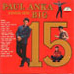 Sings His Big 15 - Paul Anka