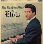 His Hand In Mine - Elvis Presley