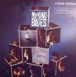 My Kind Of Blues - Sam Cooke