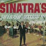 Sinatra?s Swingin? Session!!! And More - Frank Sinatra