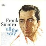 All The Way - Frank Sinatra