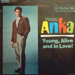 Young, Alive And In Love! - Paul Anka