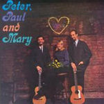 Peter, Paul And Mary - Peter, Paul + Mary