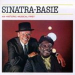 Sinatra-Basie - An Historic Musical First - {Frank Sinatra} + Count Basie + his Orchestra