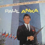 Our Man Around The World - Paul Anka
