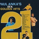 21 Golden Hits - Paul Anka