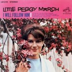 I Will Follow Him - Little Peggy March