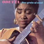 One Grain Of Sand - Odetta