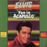 Fun in Acapulco (Soundtrack) - Elvis Presley