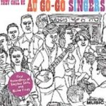 They Call Us Au Go Go Singers - Au Go Go Singers