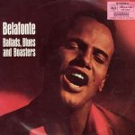 Ballads, Blues And Boasters - Harry Belafonte