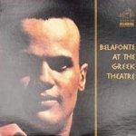 Belafonte At The Greek Theatre - Harry Belafonte