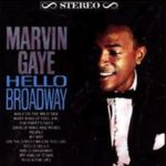 Hello Broadway - Marvin Gaye