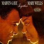 Together - {Marvin Gaye} + Mary Wells