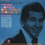 On The Move - Trini Lopez