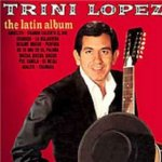 The Latin Album - Trini Lopez
