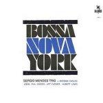 Bossa Nova York - {Sergio Mendes} Trio
