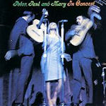 In Concert - Peter, Paul + Mary