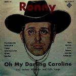 Oh My Darling, Caroline - Ronny