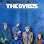 Turn! Turn! Turn! - Byrds
