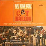 Nat King Cole Sings His Songs From Cat Ballou And Other Motion Pictures - Nat