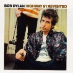 Highway 61 Revisited - Bob Dylan
