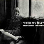 Come My Way - Marianne Faithfull