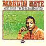 How Sweet It Is To Be Loved By You - Marvin Gaye