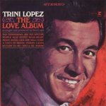 The Love Album - Trini Lopez