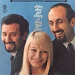 A Song Will Rise - Peter, Paul + Mary
