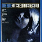 Otis Blue - Otis Redding Sings Soul - Otis Redding