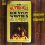 The Supremes Sing Country, Western And Pop - Supremes
