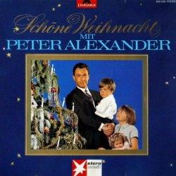 Schöne Weihnacht mit Peter Alexander - Peter Alexander