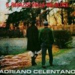 Il ragazzo della via Gluck - Adriano Celentano