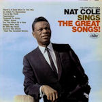 The Unforgettable Nat Cole Sings The Great Songs - Nat