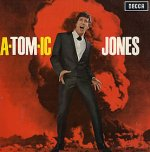 A-tom-ic Jones - Tom Jones