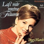 Laß mir meine Träume - Peggy March