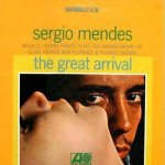 The Great Arrival - Sergio Mendes