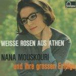 Weiße Rosen aus Athen (und ihre großen Erfolge) - Nana Mouskouri