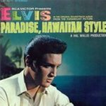 Paradise, Hawaiian Style (Soundtrack)  - Elvis Presley