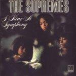 I Hear A Symphony - Supremes