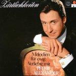Zärtlichkeiten - Melodien für ewig Verliebte - Peter Alexander