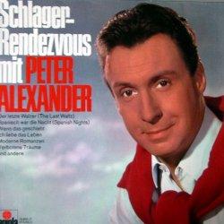 Schlager-Rendezvous mit Peter Alexander - Peter Alexander