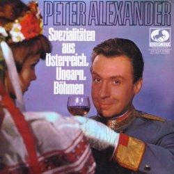 Spezialitäten aus Österreich, Ungarn, Böhmen - Peter Alexander