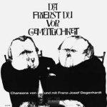 Da frierst du vor Gemütlichkeit - Franz Josef Degenhardt