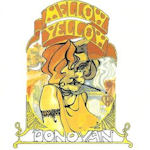 Mellow Yellow - Donovan